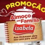 Promoção Isabela Almoço em família 2018
