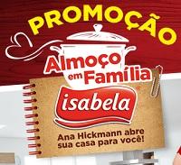 promoisabela.com.br, Promoção Isabela Almoço em família