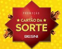www.promocaobesnicartaodasorte.com.br, Promoção Cartão da sorte Besni