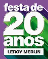 www.promocaoleroymerlin.com.br, Promoção aniversário Leroy Merlin 2018