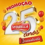 Promoção Vitarella 25 Anos Irresistíveis