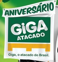 www.gigaatacado.com.br/aniversariogiga, Promoção Giga Atacado Aniversário 2018
