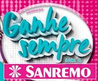 www.promocaosanremo.com.br, Promoção Ganhe Sempre Sanremo