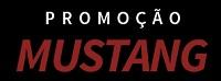 Promoção Jequiti A velocidade de Mustang