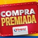 www.comprapremiadalopes.com.br, Promoção Lopes Supermercados Compra Premiada 2018
