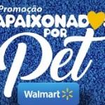 www.promocaoapaixonadosporpet.com.br, Promoção Walmart Apaixonados Por Pet