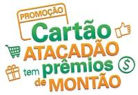 www.promocaocartaoatacadao.com.br, Promoção Cartão Atacadão prêmios de montão