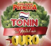 www.toninsuper.com.br/fidelidadepremiada, Promoção Tonin 2018 seu natal vale ouro