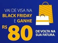 www.vaidevisa.com.br/blackfriday, Promoção Black Friday Visa