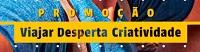 www.viajardespertacriatividade.com.br, Promoção Chamex Viajar Desperta a Criatividade