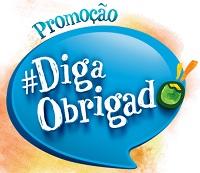 www.promocaodigaobrigado.com.br, Promoção Diga Obrigado