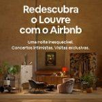 Promoção Redescubra o Louvre com o Airbnb