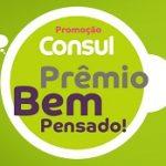 www.bempensadoconsul.com.br, Promoção Consul 2019 prêmio bem pensado