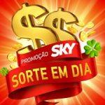 www.skysorteemdia.com.br, Promoção Sky sorte em dia 2019