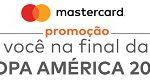 www.vocenafinaldacopaamerica.com.br, Promoção Cartão Mercado Pago Mastercard Copa América 2019