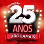 www.drogamais.com.br/promocao25anos, Promoção Drogamais 25 anos
