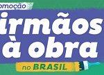 www.irmaosaobranobrasil.com.br, Promoção Irmãos à Obra no Brasil Discovery