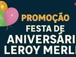 Promoção Leroy Merlin aniversário 2019