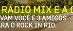www.promocoesdaoi.com.br/rockinrio, Promoção Rádio Mix e Oi Rock in Rio