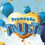 www.tauste.com.br/clubetauste, Promoção Clube Tauste 1 milhão em prêmios