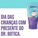 promo.boticario.com.br/diadascriancas – Promoção Dia das crianças O Boticário DR Botica grátis
