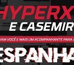 hyperxpromo.com.br, Promoção HyperX e Casemiro viagem Espanha