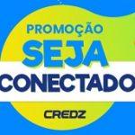 www.credz.com.br/sejaconectado, Promoção Club Credz seja conectado