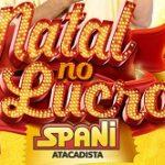 www.natalspani.com.br, Promoção Natal Spani Atacadista 2019