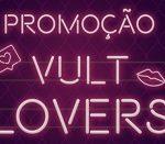 www.vultlovers.com.br, Promoção Vult Lovers
