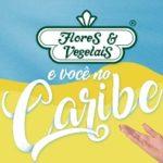 promocao.floresevegetais.com.br, Promoção Flores e Vegetais viagens Caribe