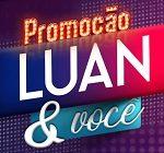 www.luanevoce.com.br, Promoção Luan e você Mercadão dos Óculos
