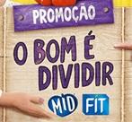 www.promomidfit.com.br, Promoção Mid Fit 2020 o bom é dividir