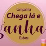 www.chegalaeganhaeudora.com.br, Campanha Chega lá e ganha Eudora 2020