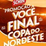 www.promocaoschin.com.br, Promoção Schin você na final da Copa do Nordeste