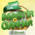 www.sicredi.com.br/promocao/todomundopodeinvestireganhar, Promoção Sicredi todo mundo pode investir e ganhar