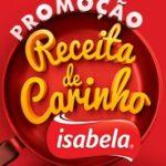 Promoção Isabela 2020 receita de carinho