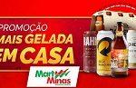 www.maisgeladaemcasa.com.br, Promoção Mais Gelada em casa Mart Minas