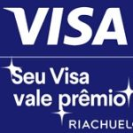 www.vaidevisa.com.br/seuvisavalepremio, Promocão Seu Visa vale prêmios Riachuelo