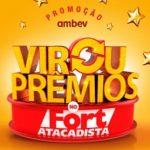 www.fortatacadista.com.br/viroupremios, Promoção Ambev virou prêmios Fort Atacadista
