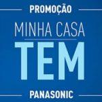 promocao.criadopravoce.com.br, Promoção minha casa tem Panasonic