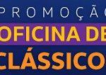 Promoção Oficina de clássicos 2020/2021