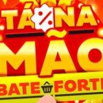 www.tanamaobateforte.com.br, Promoção Bate forte tá na mão 2021