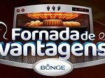 www.fornadadevantagens.com.br, Promoção fornada de vantagens Bunge
