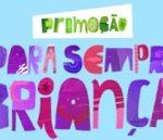 www.kapo.com.br/parasemprecrianca, Promoção Para sempre criança Del Valle Kapo
