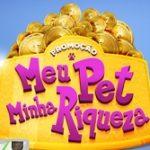 www.meupetminhariqueza.com.br, Promoção meu pet minha riqueza